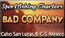 Sportfishing Charters, Bad Company, Cabo San Lucas
